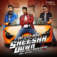 Sheesha Down - Single — Ikka, Avi. J