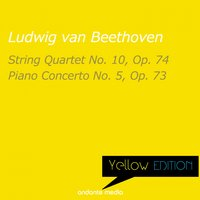 Yellow Edition - Beethoven: String Quartet No. 10, Op. 74 & Piano Concerto No. 5, Op. 73 — Людвиг ван Бетховен, Peter Toperczer, Melos Quartet Stuttgart
