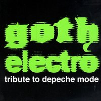 Goth Electro Tribute To Depeche Mode — сборник
