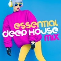 Essential Deep House Mix — Deep House Music, Saint Tropez Beach House Music Dj, Beach Club House de Ibiza Cafe, Beach Club House de Ibiza Cafe|Deep House Music|Saint Tropez Beach House Music Dj