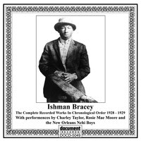 Ishman Bracey & Charley Taylor - Complete Recorded Works in Chronological Order (1928-1929) — Ishman Bracey & Charley Taylor