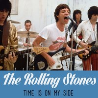 Time Is on My Side — The Rolling Stones