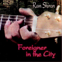Foreigner In the City — Ram Shiran