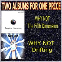 Two Albums for One Price - Why Not — Why Not