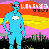 Softer Lover - Single — Luna Garden