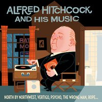 Alfred Hitchcock and His Music — сборник
