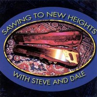 Sawing To New Heights with Steve and Dale — Steve Margoshes