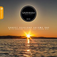 Savannah Ibiza Sunset Sessions, Vol. 1 — Graham Sahara, Jason Bye