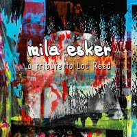 Mila Esker (A Tribute To Lou Reed) — сборник