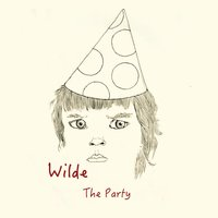 The Party — Wilde