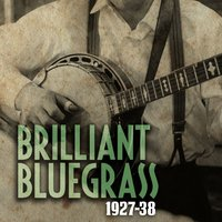 Brilliant Bluegrass 1927-38 — сборник