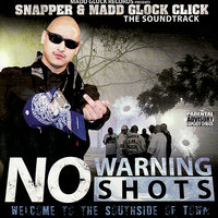 No Warning Shot — Snapper, Madd Glock Click
