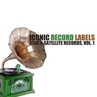 Iconic Record Labels: Stax & Satellite, Vol. 1 — сборник