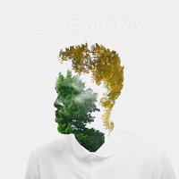 Love Moon — Josiah Bell