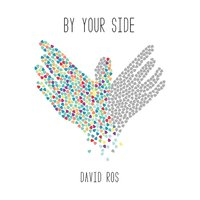By Your Side — David Ros