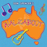 Walkabout — Don Spencer