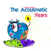 The Acousmatic Years — Fabio Paolizzo