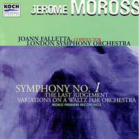 Symphony No1/The Last Judgement/Variaitons on a Waltz — Jerome Moross