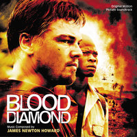 Blood Diamond — James Newton Howard