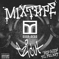Drop Dead Mixtape, Vol. 7 — сборник
