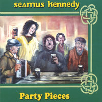 Party Pieces — Seamus Kennedy