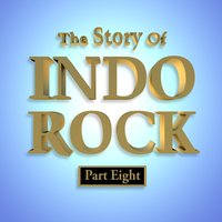 The Story of Indo Rock, Pt. 8 — сборник
