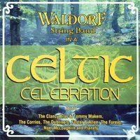 Celtic Celebration — Waldorf String Band