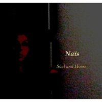 Soul and House — NAIS