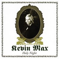 Holy Night — Kevin Max