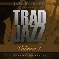 Jazz Journeys Presents Trad Jazz - Vol. 1 (100 Essential Tracks) — Sidney Bechet