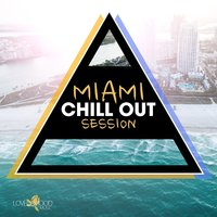 Miami Chill out Session — сборник