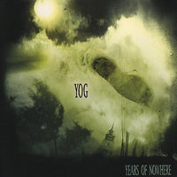Years of Nowhere — Yog