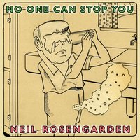 No One Can Stop You — Neil Rosengarden