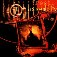 Plasticity — Front Line Assembly