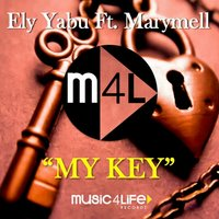 My Key — Ely Yabu, Marymell