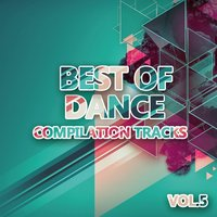 Best of Dance 5 (Compilation Tracks) — сборник