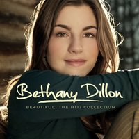 Beautiful: The Hits Collection — Bethany Dillon