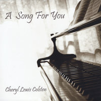 A Song for You — Cheryl Lewis Colsten