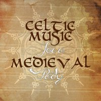 Celtic Music for a Medieval Party. Musica Celta Para Una Fiesta Feria Medieval (Middle Ages Ambient Songs) — Reinaissance Celtic Band