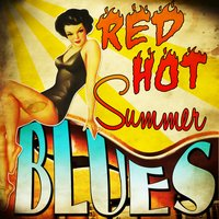 Red Hot Summer Blues — сборник