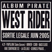 West Rider Vol. 2 - L'album pirate — Various Artists - 187 Prod