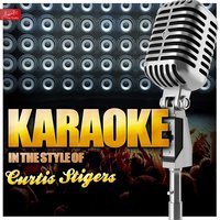 Karaoke - In the Style of Curtis Stigers — Ameritz Top Tracks