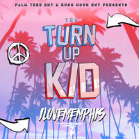 The TurnUp Kid - EP — iLoveMemphis