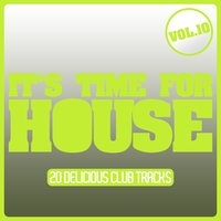 It's Time for House, Vol. 10 — сборник