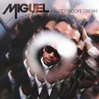 Kaleidoscope Dream — Miguel