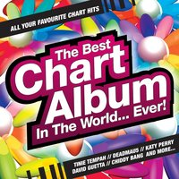 The Best Chart Album in the World... Ever! — сборник