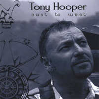 East to West — Tony Hooper