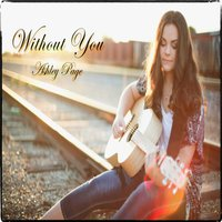 Without You — Ashley Page