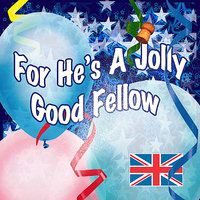 For He's A Jolly Good Fellow — The London Fox Players