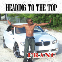 Heading to the Top — Franc